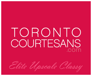 Toronto Courtesans independent upscale escorts elite vip companions